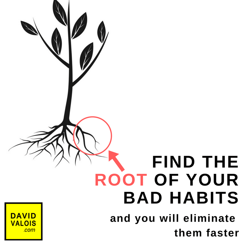 Find the root to breaking a bad habit