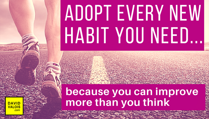 4th Key: Adopt very new habit you need