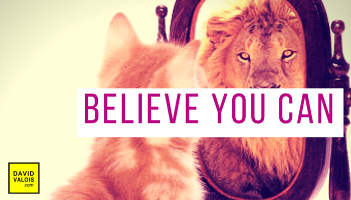 First Step: Believe you can