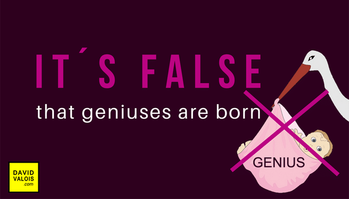 1st Key: It´s false that genius are born