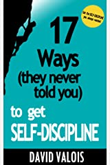 How to discipline your self David Valois